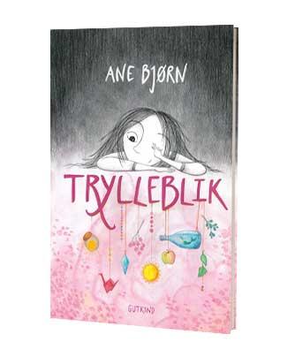 'Trylleblik' af Ane Bjørn - find bogen hos Saxo