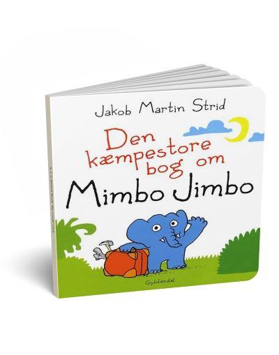 'Den kæmpestore bog om Mimbo Jimbo' af Jakov Martin Strid