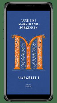 E-bogen 'Margrete 1' af Anne Lise Marstrand-Jørgensen