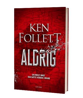 Ken Folletts nye bog 'Aldrig'