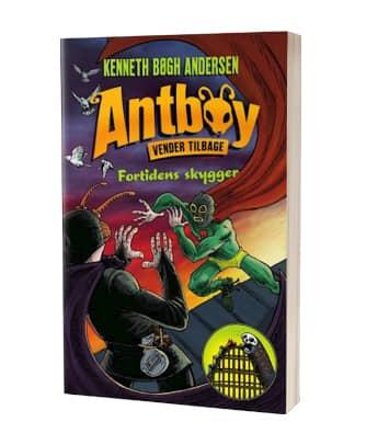 'Antboy vender tilbage 2 – Fortidens skygger' af Kenneth Bøgh Andersen - 8. bog i serien