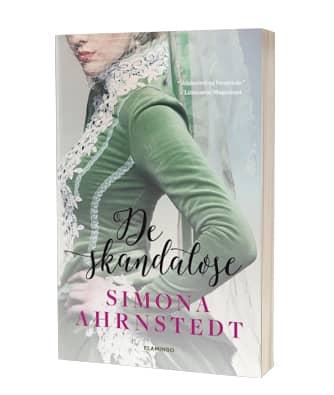 'De skandaløse' af Simona Ahrnstedt