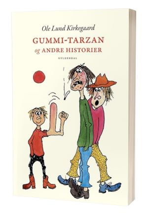 'Gummi-Tarzan og andre historier' af Ole Lund Kirkegaard