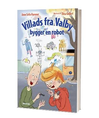 'Villads fra Valby bygger en robot' af Anne Sofie Hammer