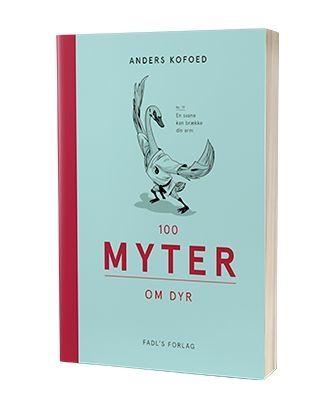 '100 myter om dyr' af Anders Kofoed