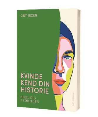 Bogen 'Kvinde kend din historie' af Gry Jexen