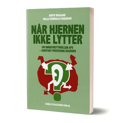'Naar hjernen ikke lytter' af Dorte Bisgaard og Helle Overballe Mogensen