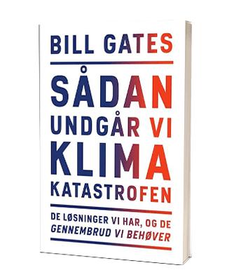 Bill Gates: 'Sådan undgår vi klimakatastrofen' - Saxo