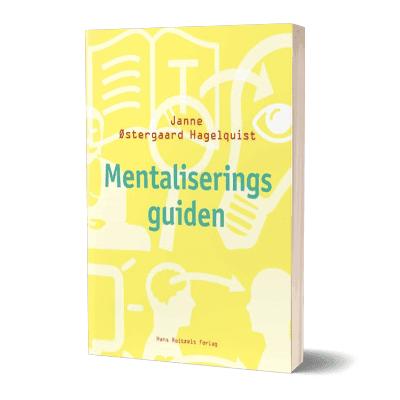 'Mentaliseringsguiden' af Janne Østergaard Hagelquist