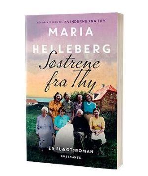 'Søstrene fra Thy' af Maria Helleberg
