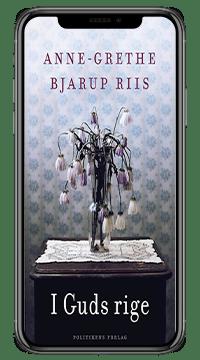 Bogen 'I Guds rige' af Anne Grethe Bjarup Riis