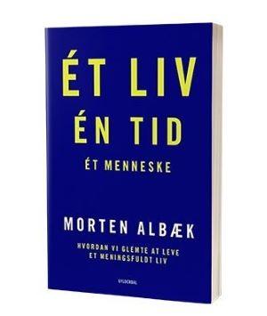 'Ét liv, én tid, ét menneske' af Morten Albæk