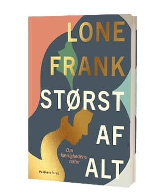 'Størst af alt' af Lone Frank