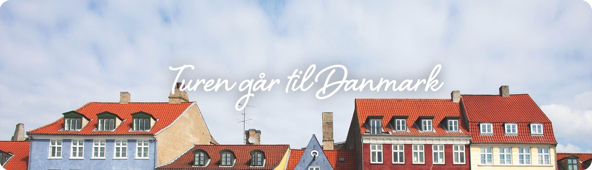 Turen går til Danmark