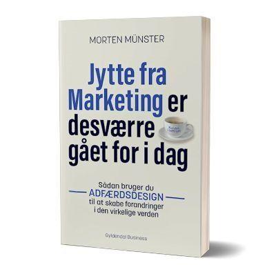 Bogen 'Jytte fra marketing er desværre gået fra i dag' af Morten Münster