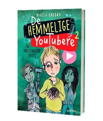'De hemmelige youtubere 2' af Maria Rørbæk