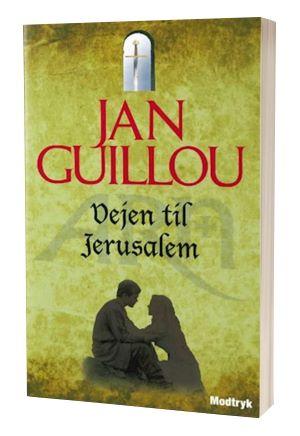 'Vejen til Jerusalem' af Jan Guillou