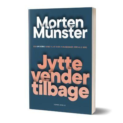 Morten münsters bestseller 'Jytte vender tilbage'