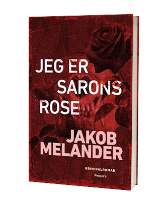 'Jeg er Sarons rose' af Jakob Melander