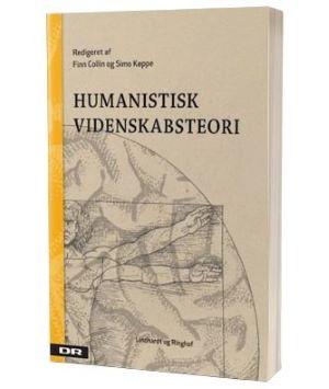 'Humanistisk videnskabsteori' af Finn Collin