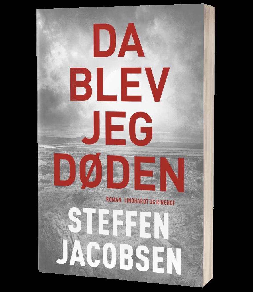 'Da blev jeg døden' af Steffen Jacobsen