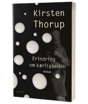 'Erindring om kærligheden' af Kirsten Thorup