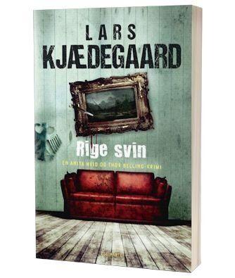 'Rige svin' af Lars Kjædegaard