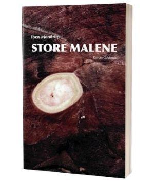 'Store Malene' af Iben Mondrup