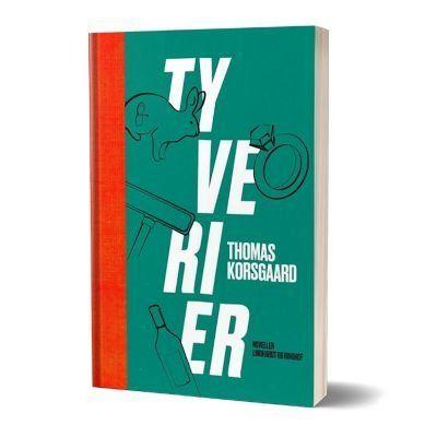 'Tyverier' af Thomas Korsgaard