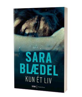 'Kun et liv' af Sara Blædel
