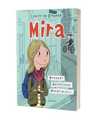 """'Mira - #venner #forelsket """"endagimitliv' af Sabine Lemire og Rasmus Bregnhøi"""