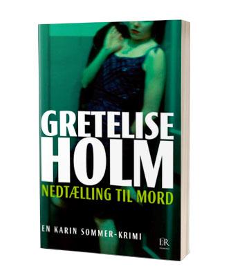 'Nedtælling til mord' af Gretelise Holm