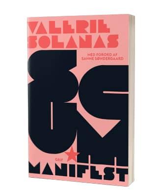 Find bogen 'SCUM Manifest' af Valerie Solanas hos Saxo