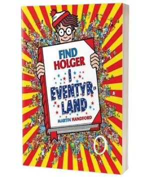 'Find Holger i eventyrland' af Martin Handford